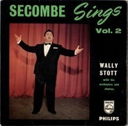 Harry Secombe , Wally Stott & His Orchestra and Chorus - Secombe Sings Vol. 2