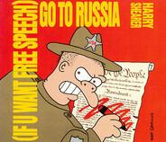 Harry Shearer - (If U Want Free Speech) Go To Russia