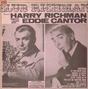 Harry Richman / Eddie Cantor - Club Richman