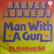 Harvey Andrews - Man With A Gun