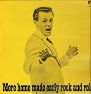 Hasil Adkins, Bo Ratliff, Jack King - More Home Made Early Rock And Roll