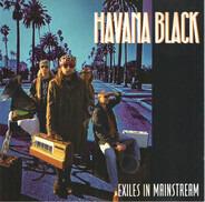 Havana Black - Exiles in Mainstream