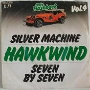 Hawkwind - Silver Machine / Seven By Seven