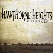 Hawthorne Heights - Midwesterns the Hits