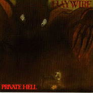Haywire - Private Hell