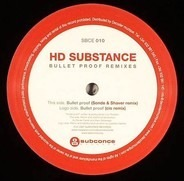 HD Substance - Bullet Proof (Remixes)