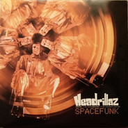Headrillaz - Spacefunk