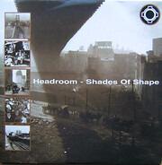 Headroom - Shades Of Shape