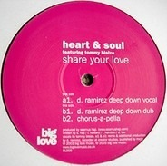 Heart & Soul Featuring Tommy Blaize - Share Your Love