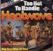 Heatwave - Too Hot to Handle
