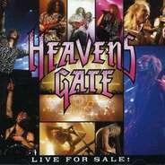 Heavens Gate - Live For Sale!