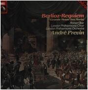 Hector Berlioz - André Previn , Robert Tear , The London Philharmonic Choir , The London Philharmon - Requiem (Grande Messe Des Morts)