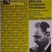 Hector Berlioz - Bruno Walter - Orchestre De La Société Des Concerts Du Conservatoire - Symphonie Fantastique