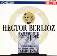 Berlioz - Symphonie Fantastique Op. 14