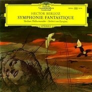 Berlioz/ Karajan, Berliner Philharmoniker - Symphonie Fantastique Op. 14