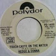 Hedge & Donna - Touch Caste On The Water
