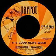 Hedgehoppers Anonymous - It's Good News Week / Afraid Of Love