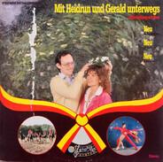 Heidrun Gröbner Und Gerald Meixner - Mit Heidrun Und Gerald Unterwegs - Unterhaltung Mit Herz