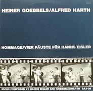 Heiner Goebbels / Alfred Harth - Hommage / Vier Fäuste Für Hanns Eisler