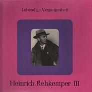 Mozart, Lortzing a. o. / Rehkemper, Raucheisen - Lebendige Vergangenheit III