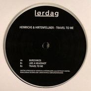 Heinrichs & Hirtenfellner - Travel To Me