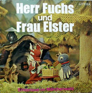 Heinz Fülfe & Ursula Sturm - Herr Fuchs Und Frau Elster - Erlebnisse Im Märchenwald