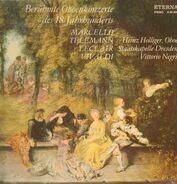 Marcello, Telemann, Leclair, Vivaldi - Berühmte Oboenkonzerte des 18.Jhd