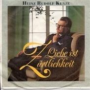 Heinz Rudolf Kunze - Liebe Ist Zärtlichkeit