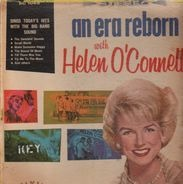 Helen O'Connell - An Era Reborn With Helen O'connell