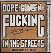 Helmet, Boss Hog, Melvins a.o. - Dope-Guns-'N-Fucking In The Streets Volumes 4-7