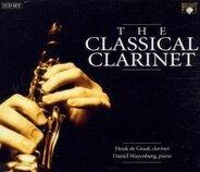 Henk De Graaf - The Classical Clarinet