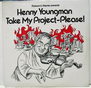 Henny Youngman - Take My Project-Please!