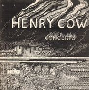 Henry Cow - Concerts