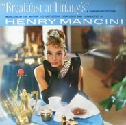 Henry Mancini - Breakfast At Tiffany's (Music From The Motion Picture Score)