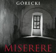 Henryk Górecki - Miserere