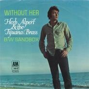 Herb Alpert & The Tijuana Brass - Without Her