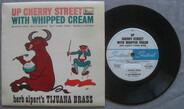 Herb Alpert & The Tijuana Brass - Up Cherry Street With Whipped Cream