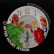 Herb Ellis , Roy Eldridge , Stan Getz , Ray Brown , Stan Levey - After Hours Session