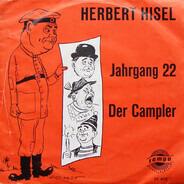Herbert Hisel - Jahrgang 22 / Der Campler