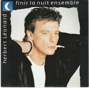 Herbert Léonard - Finir La Nuit Ensemble