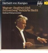 Herbert von Karajan , Berliner Philharmoniker - Wagner: Siegfried-Idyll, Schoenberg: Verklärte Nacht