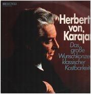 Herbert von Karajan - Das große Wunschkonzert klassischer Kostbarkeiten