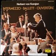Herbert von Karajan - Intermezzo - Ballett - Ouvertüre