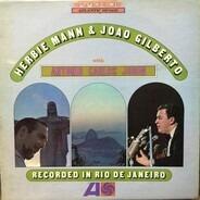 Herbie Mann & João Gilberto With Antonio Carlos Jobim - Recorded in Rio de Janeiro