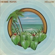 Herbie Mann - Mellow