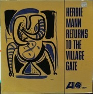 Herbie Mann - Herbie Mann Returns to the Village Gate