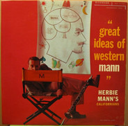 "Herbie Mann's Californians - ""Great Ideas Of Western Mann"""