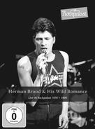 Herman Brood & His Wild Romance Brood - Live At Rockpalast 1978 + 1990