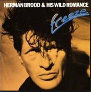 Herman Brood & His Wild Romance - Freeze