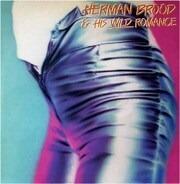 Herman Brood & His Wild Romance - Herman Brood & His Wild Romance